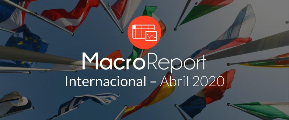 MacroReport Internacional: Abril 2020